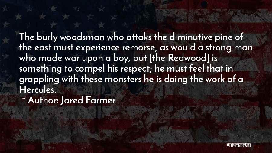 Redwoods Quotes By Jared Farmer