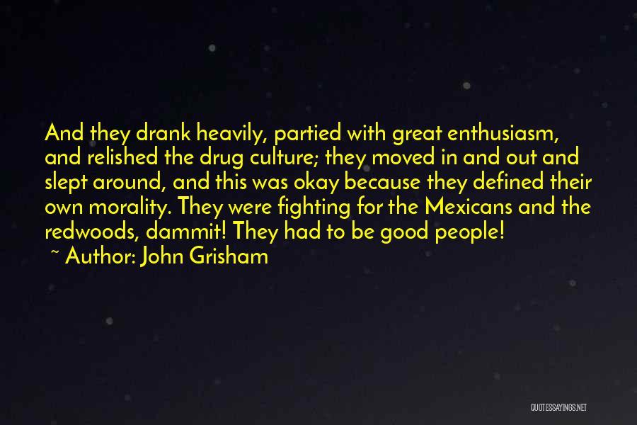Redwoods Quotes By John Grisham