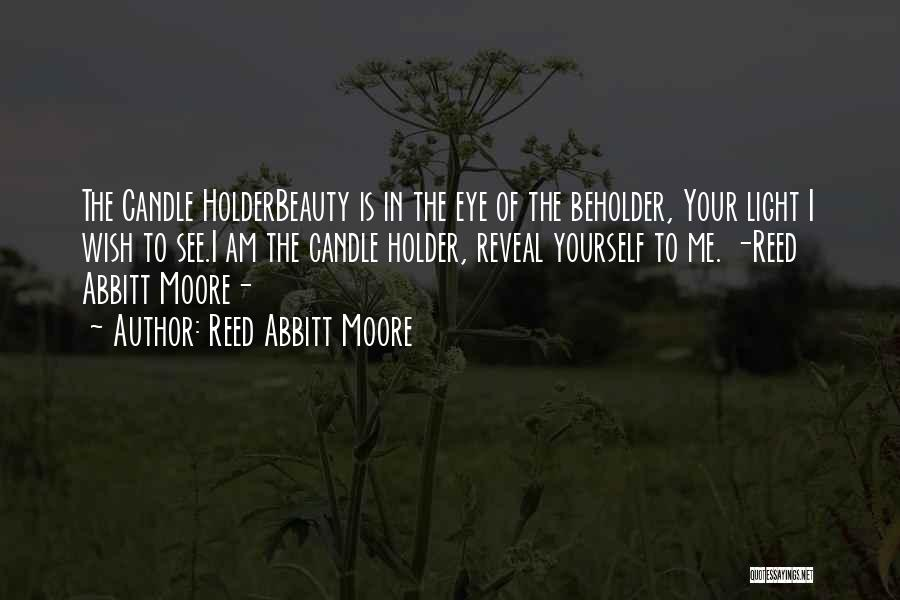 Reed Abbitt Moore Quotes 1071884