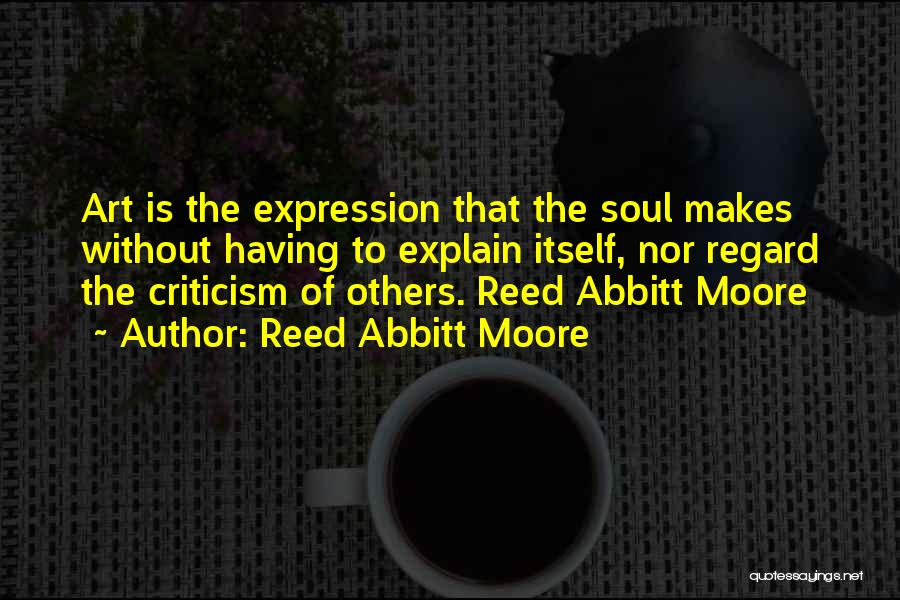 Reed Abbitt Moore Quotes 1218227