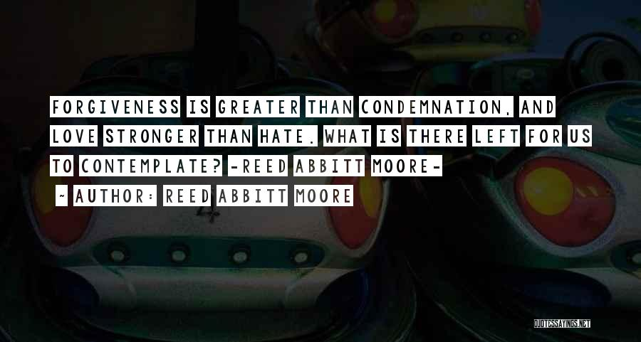 Reed Abbitt Moore Quotes 1569694