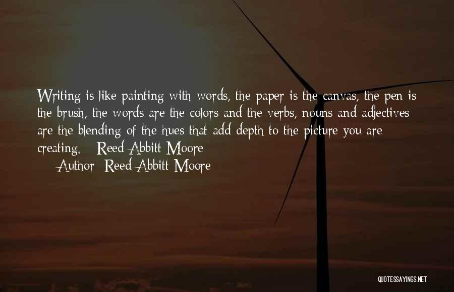 Reed Abbitt Moore Quotes 2244466