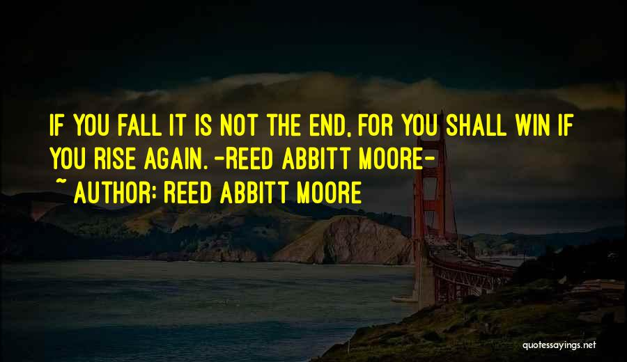 Reed Abbitt Moore Quotes 327659