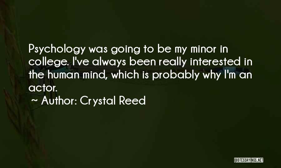 Reed College Quotes By Crystal Reed
