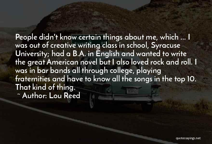 Reed College Quotes By Lou Reed