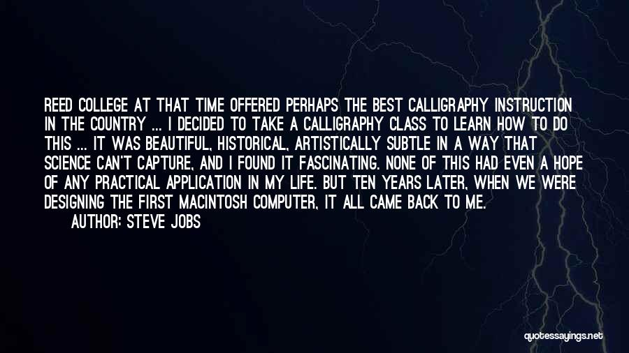Reed College Quotes By Steve Jobs