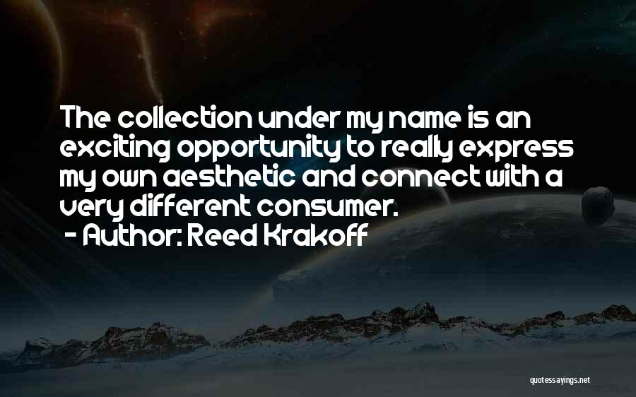 Reed Krakoff Quotes 1603509