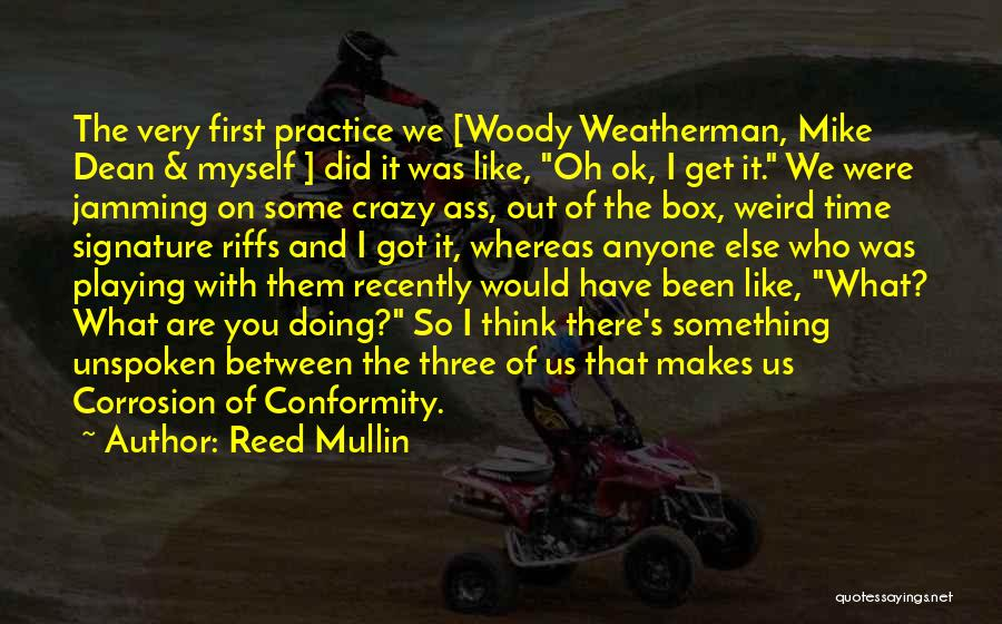Reed Mullin Quotes 1286886