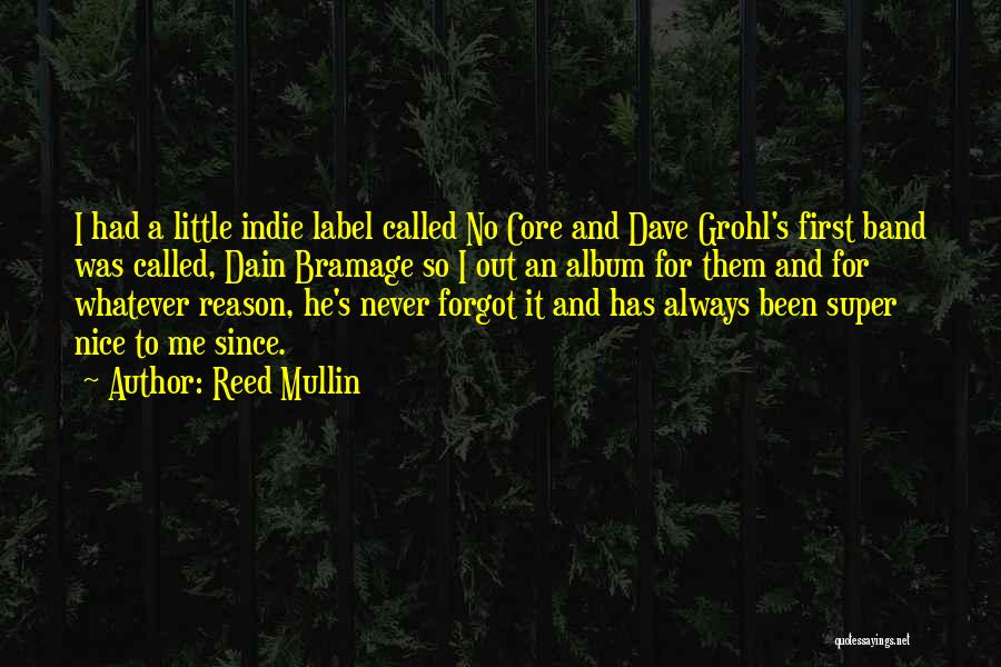 Reed Mullin Quotes 317882