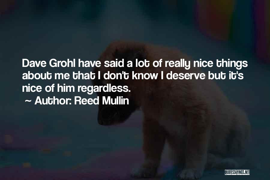 Reed Mullin Quotes 425067