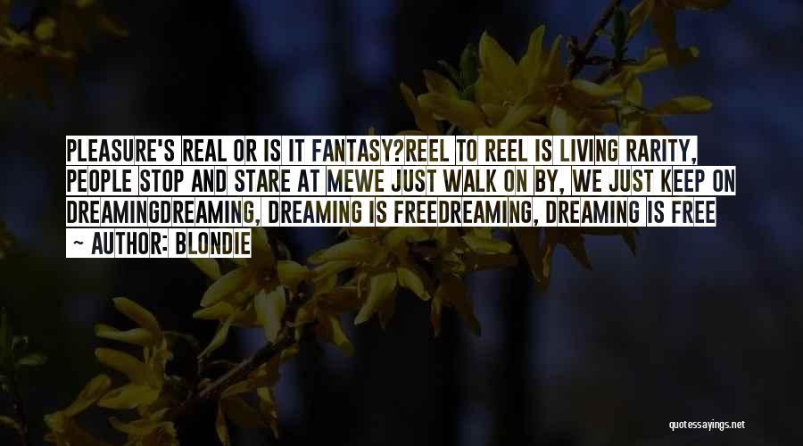 Reel Quotes By Blondie