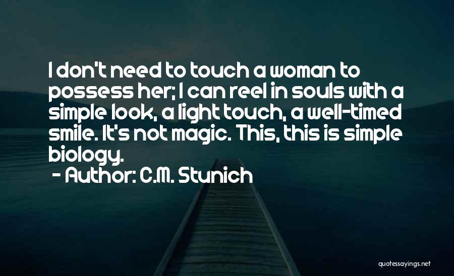 Reel Quotes By C.M. Stunich