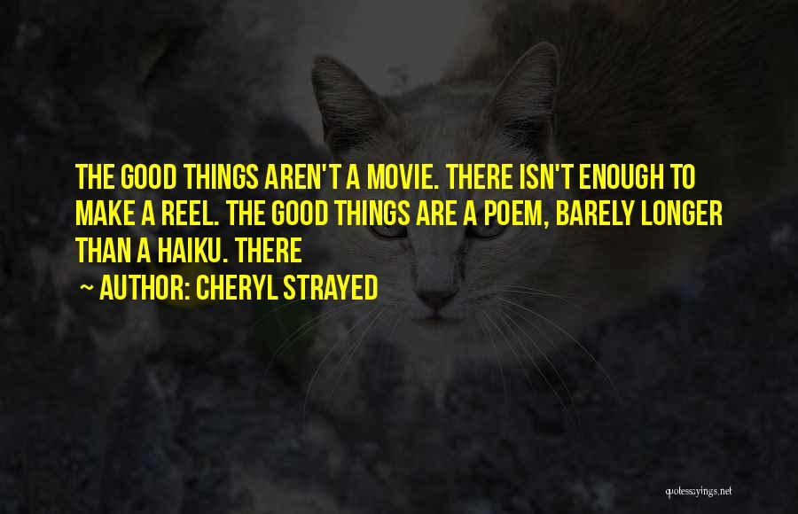 Reel Quotes By Cheryl Strayed