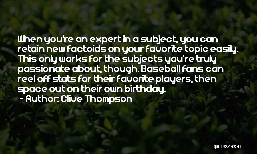 Reel Quotes By Clive Thompson