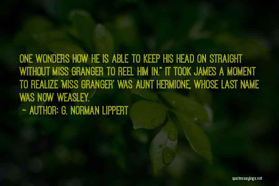 Reel Quotes By G. Norman Lippert