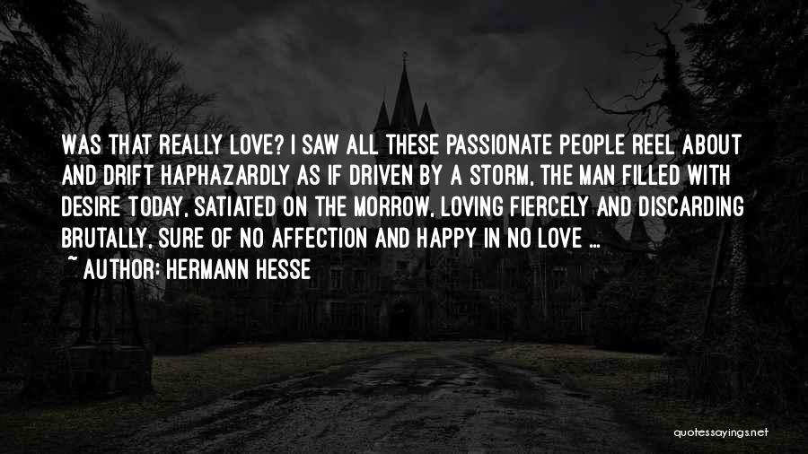 Reel Quotes By Hermann Hesse