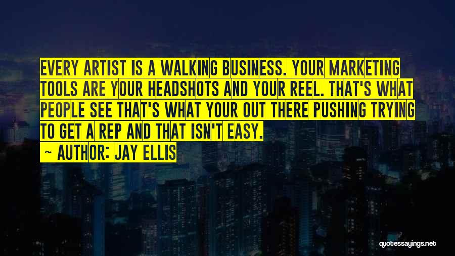 Reel Quotes By Jay Ellis