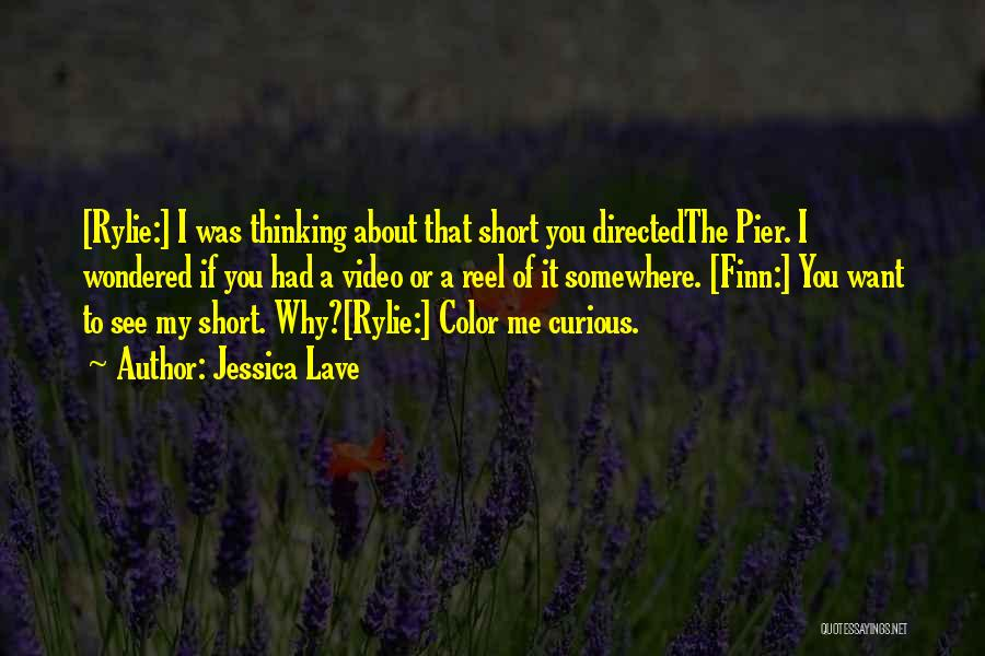 Reel Quotes By Jessica Lave