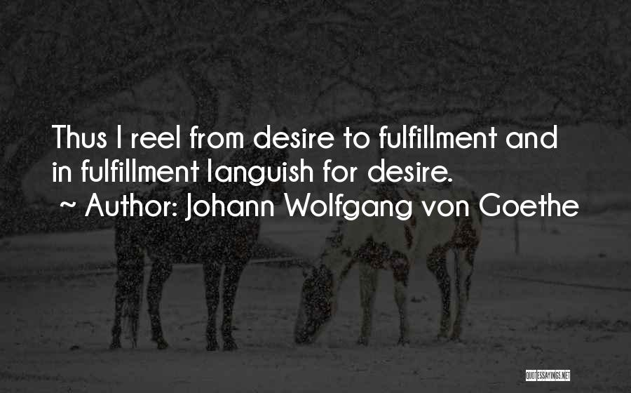 Reel Quotes By Johann Wolfgang Von Goethe