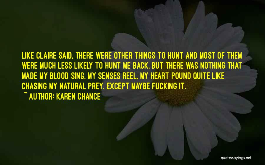 Reel Quotes By Karen Chance