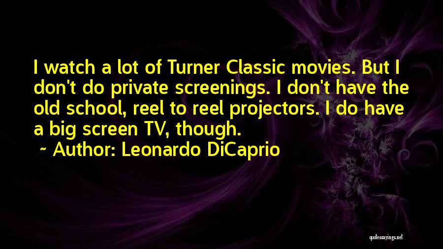 Reel Quotes By Leonardo DiCaprio