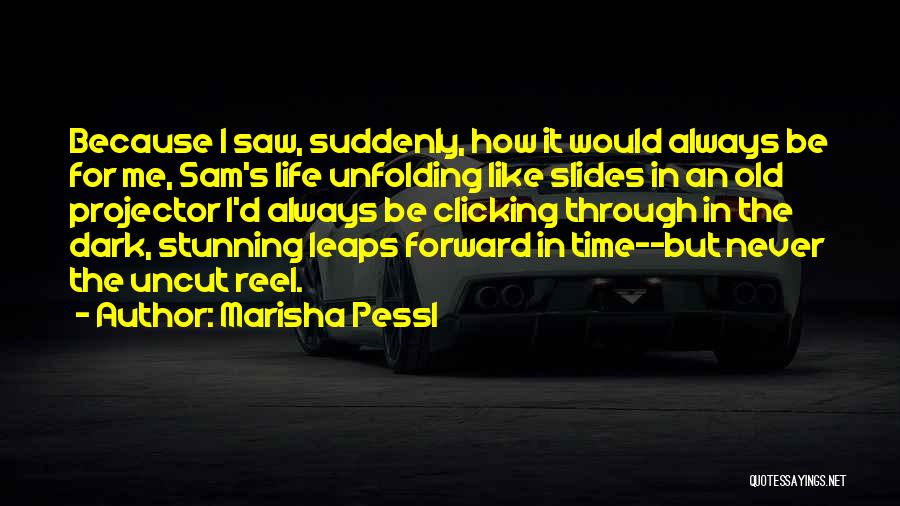 Reel Quotes By Marisha Pessl