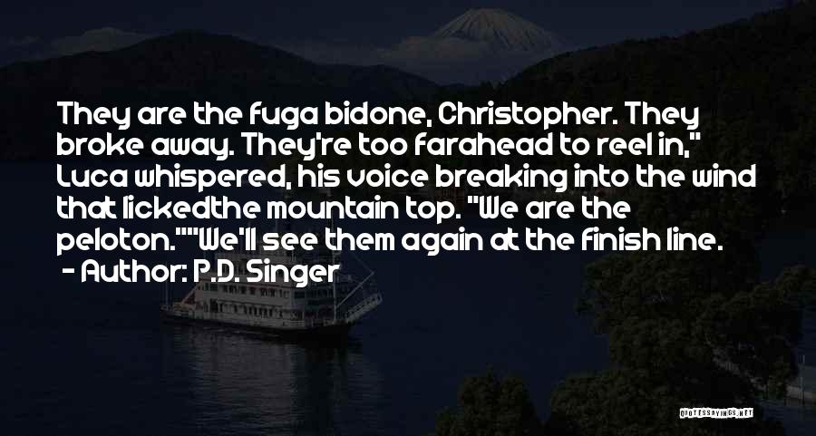 Reel Quotes By P.D. Singer