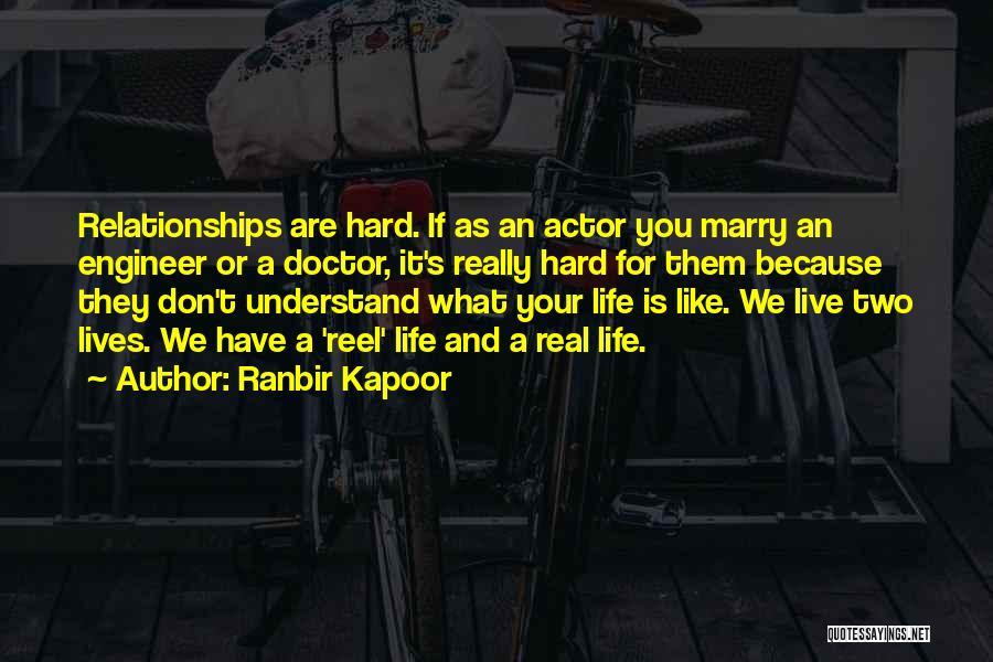 Reel Quotes By Ranbir Kapoor