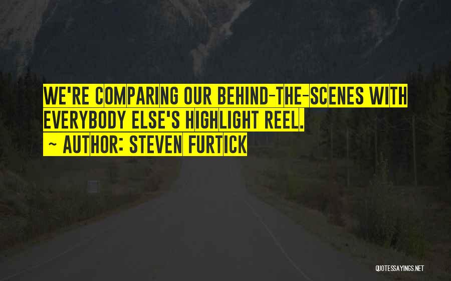 Reel Quotes By Steven Furtick