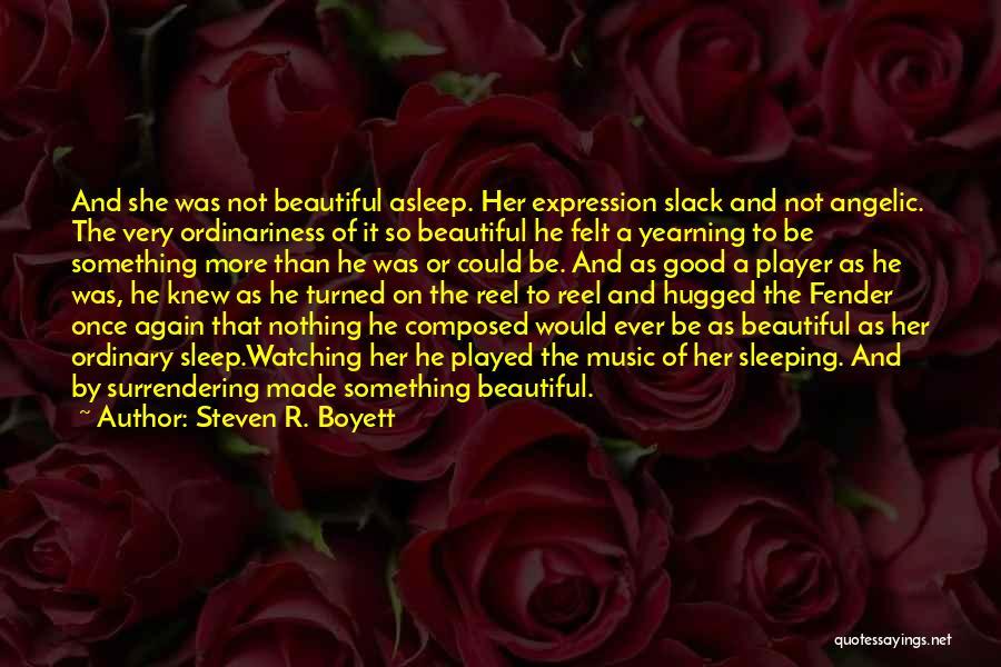 Reel Quotes By Steven R. Boyett