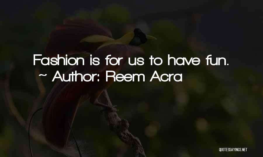 Reem Acra Quotes 1767323