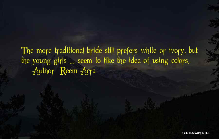 Reem Acra Quotes 1792966