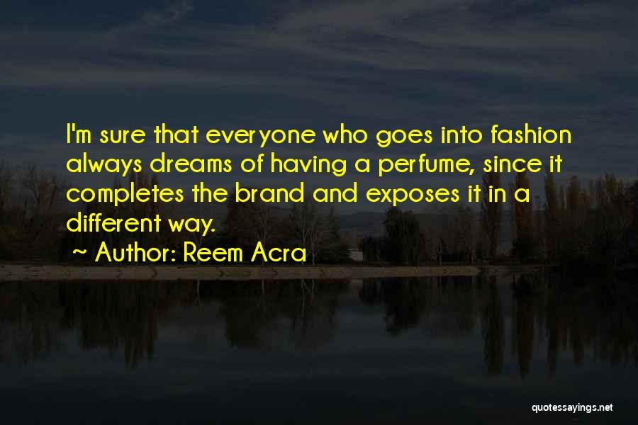 Reem Acra Quotes 633896