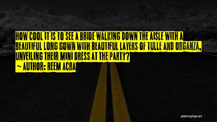 Reem Acra Quotes 867368