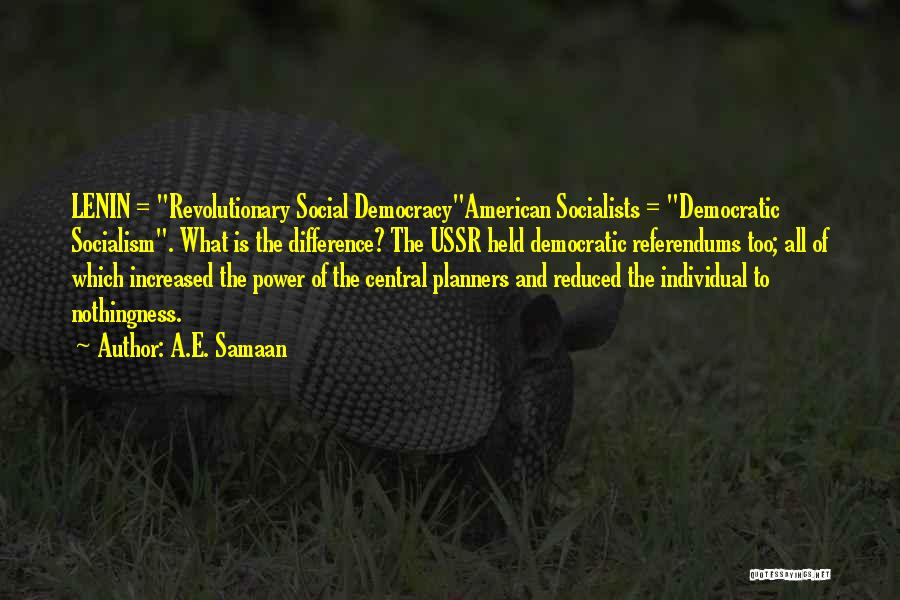 Referendums Quotes By A.E. Samaan