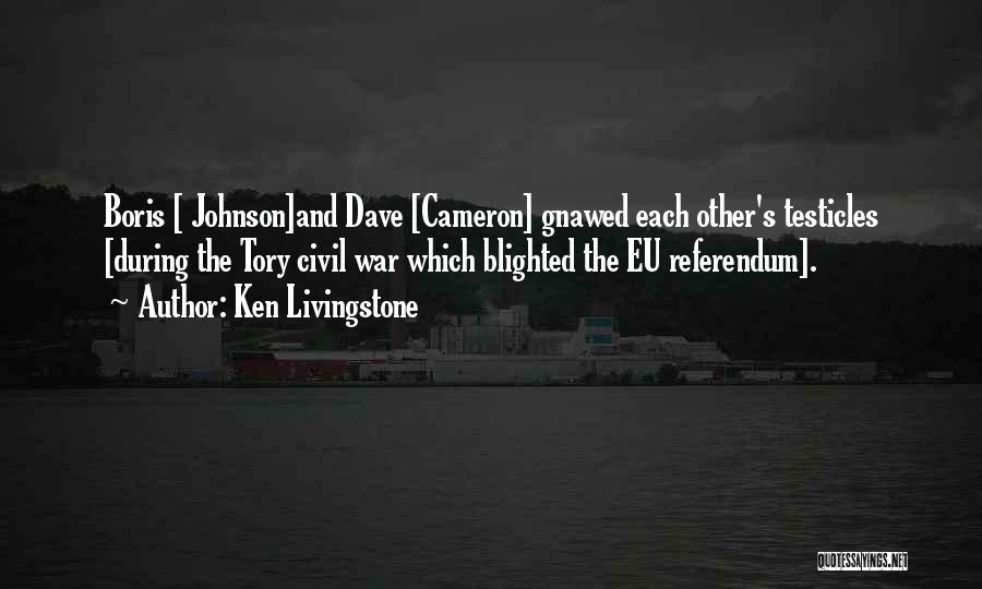 Referendums Quotes By Ken Livingstone
