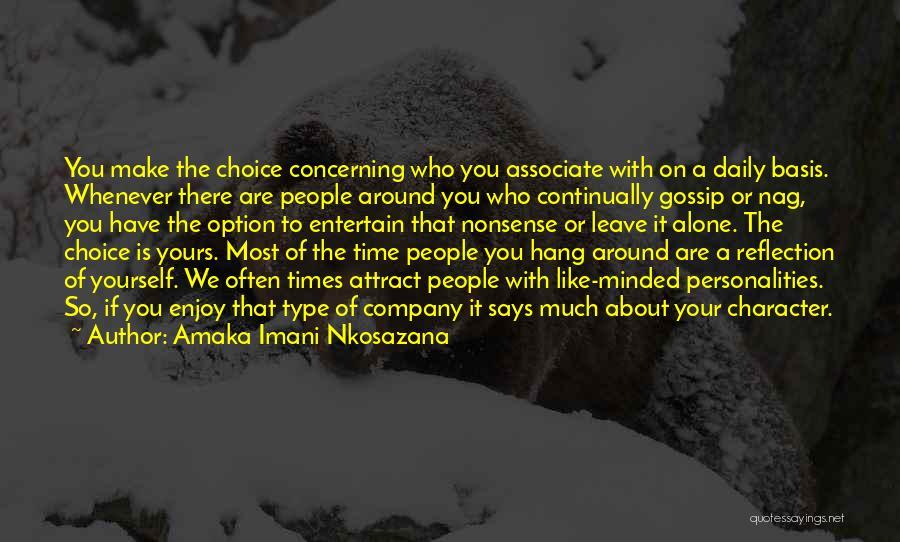 Reflection Of Yourself Quotes By Amaka Imani Nkosazana