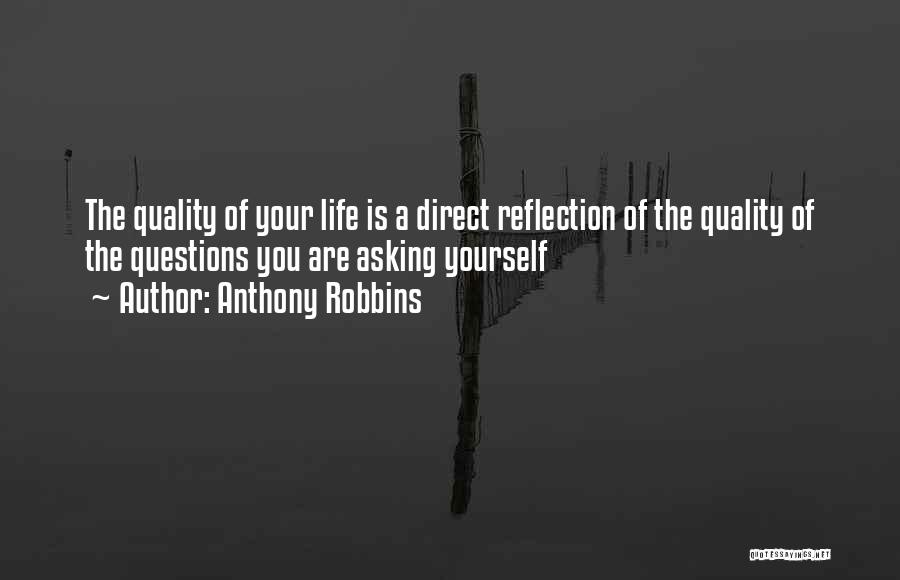Reflection Of Yourself Quotes By Anthony Robbins