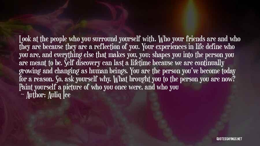 Reflection Of Yourself Quotes By Auliq Ice