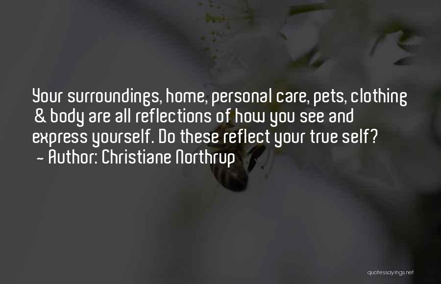 Reflection Of Yourself Quotes By Christiane Northrup