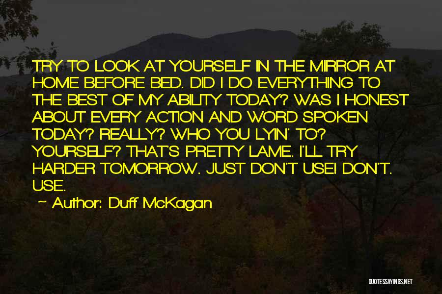 Reflection Of Yourself Quotes By Duff McKagan