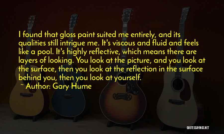 Reflection Of Yourself Quotes By Gary Hume