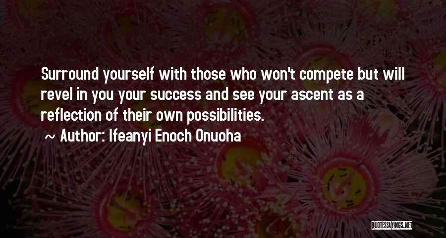 Reflection Of Yourself Quotes By Ifeanyi Enoch Onuoha