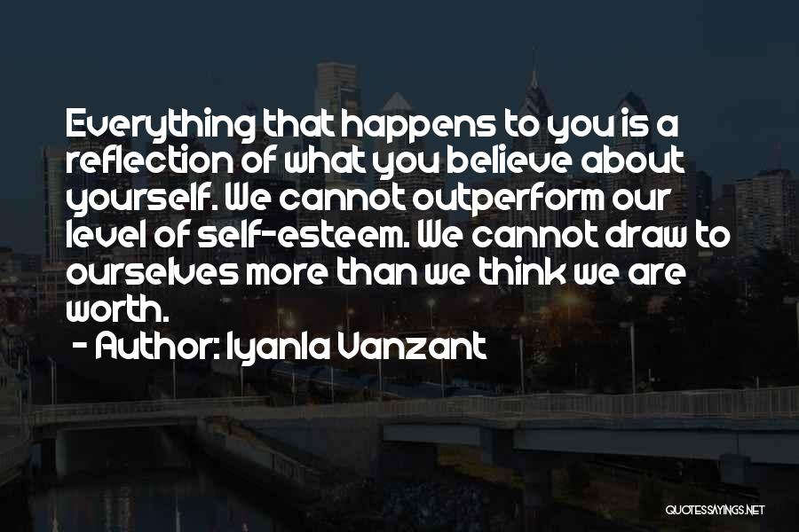 Reflection Of Yourself Quotes By Iyanla Vanzant