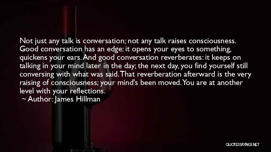 Reflection Of Yourself Quotes By James Hillman