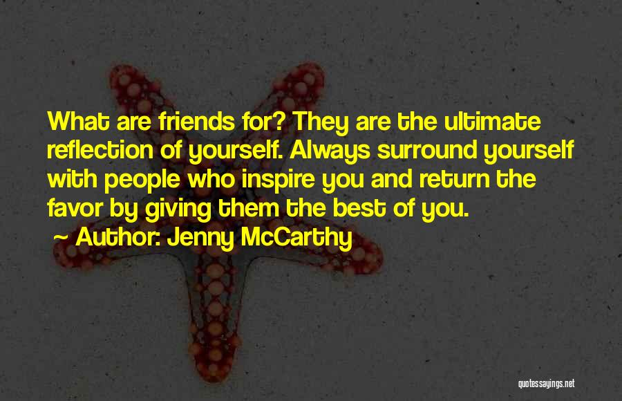 Reflection Of Yourself Quotes By Jenny McCarthy