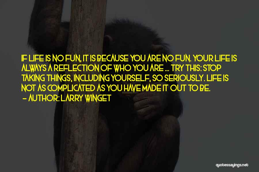 Reflection Of Yourself Quotes By Larry Winget