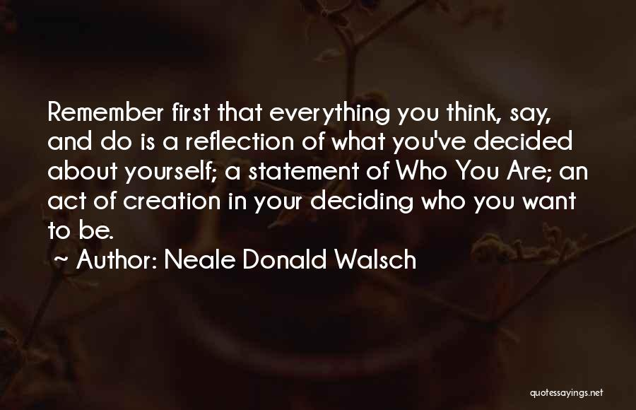 Reflection Of Yourself Quotes By Neale Donald Walsch