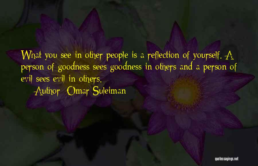 Reflection Of Yourself Quotes By Omar Suleiman