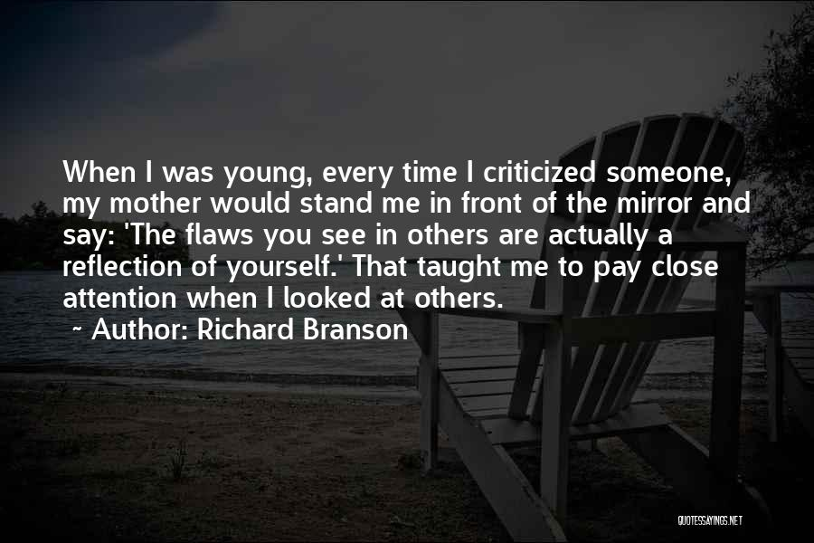 Reflection Of Yourself Quotes By Richard Branson